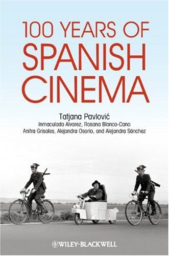 100 Years of Spanish Cinema   2009 9781405184199 Front Cover