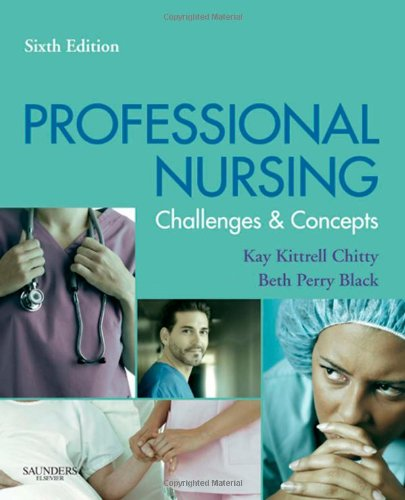 Professional Nursing Concepts and Challenges 6th 2010 edition cover