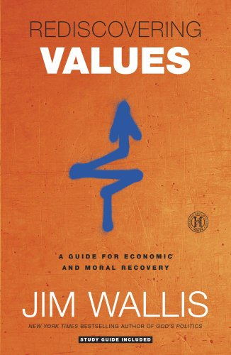 Rediscovering Values A Guide for Economic and Moral Recovery N/A edition cover