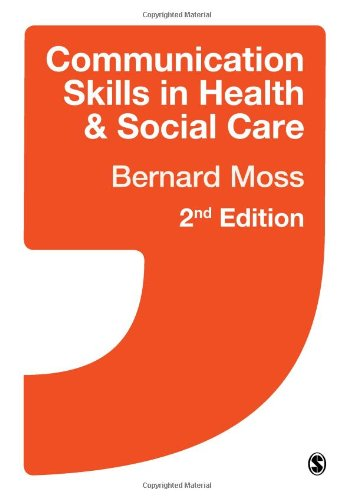 Communication Skills in Health and Social Care  2nd 2012 edition cover