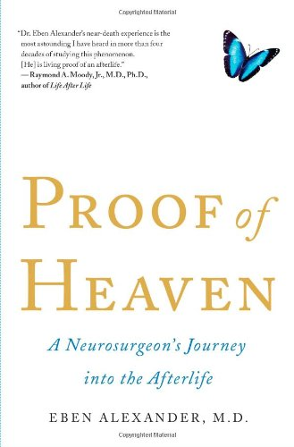 Proof of Heaven A Neurosurgeon's Journey into the Afterlife N/A edition cover