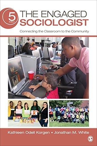 Engaged Sociologist Connecting the Classroom to the Community 5th 2015 edition cover