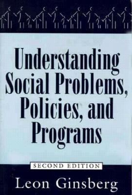 Understanding Social Problems, Policies, and Programs  2nd 1996 9781570031199 Front Cover