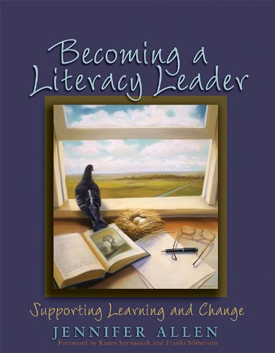 Becoming a Literacy Leader Supporting Learning and Change  2006 edition cover