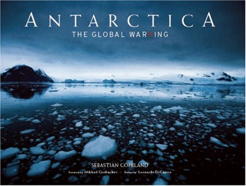 Antarctica The Global Warning N/A 9781933784199 Front Cover