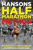 Hansons Half-Marathon Method Run Your Best Half-Marathon the Hansons Way  2014 9781937715199 Front Cover