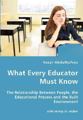 What Every Educator Must Know  N/A edition cover