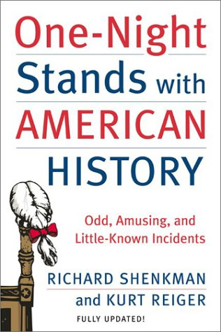 One-Night Stands with American History Odd, Amusing, and Little-Known Incidents  2003 (Revised) edition cover
