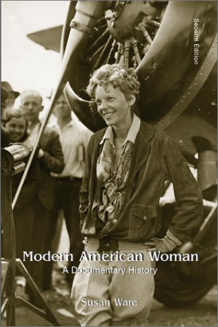 Modern American Women A Documentary History 2nd 2002 (Revised) edition cover