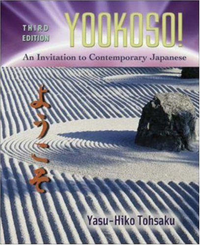 Yookoso! Invitation to Contemporary Japanese Student Edition with Online Learning Center Bind-In Card  3rd 2006 9780072971200 Front Cover
