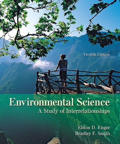 Environmental Science A Study of Interrelationships 12th 2010 edition cover