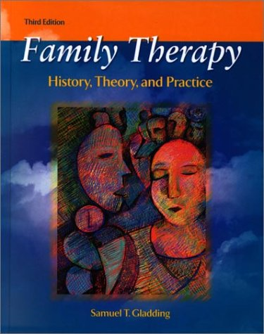 Family Therapy History, Theory, and Practice 3rd 2002 (Revised) edition cover