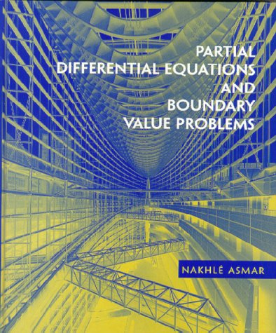 Partial Differential Equations and Boundary Value Problems   2000 edition cover