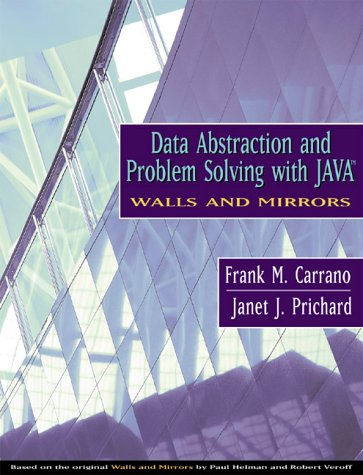 Data Abstraction and Problem Solving with Java, Walls and Mirrors   2001 edition cover