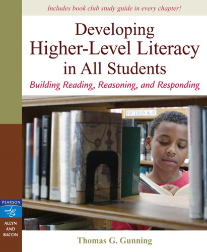 Developing Higher-Level Literacy in All Students Building Reading, Reasoning, and Responding  2008 edition cover