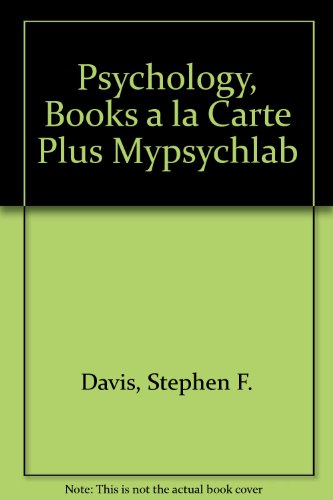 Psychology, Books a la Carte Plus MyPsychLab  6th 2010 9780205775200 Front Cover