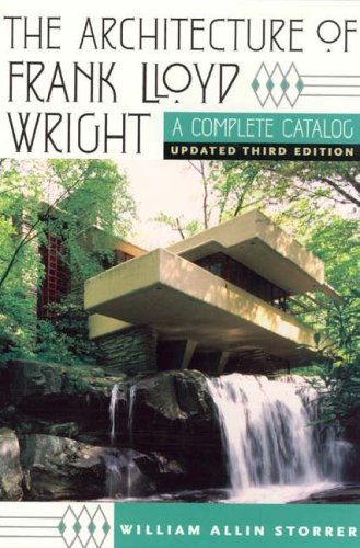 Architecture of Frank Lloyd Wright A Complete Catalog 3rd 2007 (Revised) edition cover