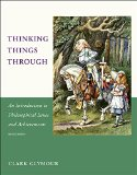 Thinking Things Through An Introduction to Philosophical Issues and Achievements 2nd 2015 edition cover