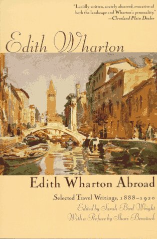 Edith Wharton Abroad Selected Travel Writings, 1888-1920 1st 1996 (Revised) edition cover