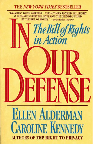 In Our Defense The Bill of Rights in Action N/A edition cover