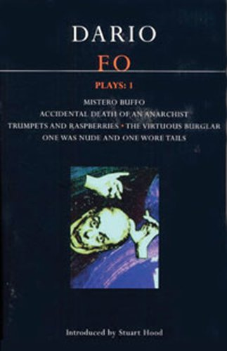 Dario Fo Plays Mistero Buffo; Accidental Death of Anarchist; Trumpets and Raspberries; The Virtuous Burglar; One Was Nude and One Wore Tails  1997 edition cover