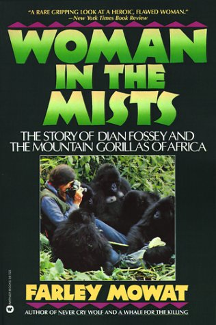 Woman in the Mists The Story of Dian Fossey and the Mountain Gorillas of Africa N/A edition cover