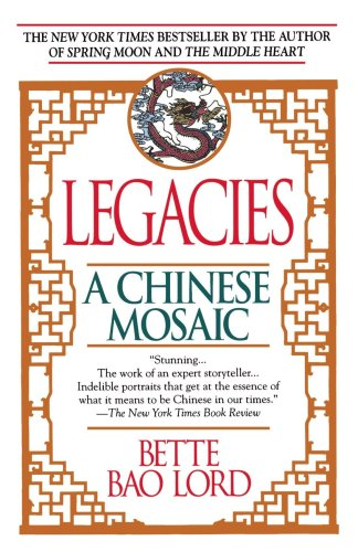 Legacies A Chinese Mosaic  1991 edition cover