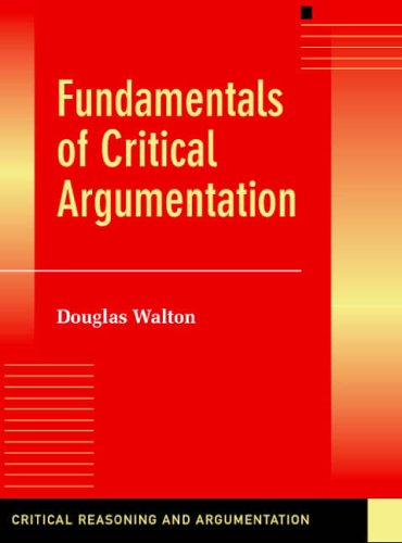 Fundamentals of Critical Argumentation   2005 9780521530200 Front Cover