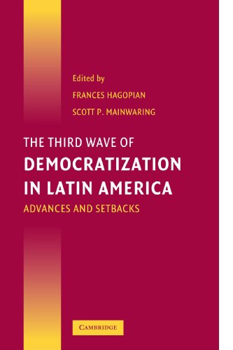 Third Wave of Democratization in Latin America Advances and Setbacks  2005 edition cover
