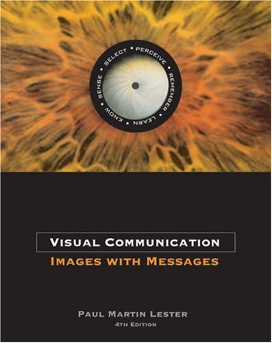 Visual Communication Images with Messages 4th 2006 9780534637200 Front Cover