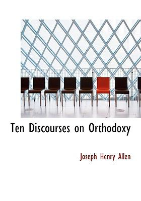 Ten Discourses on Orthodoxy  2008 edition cover