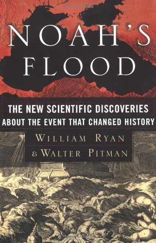 Noah's Flood The New Scientific Discoveries about the Event That Changed History  2000 edition cover