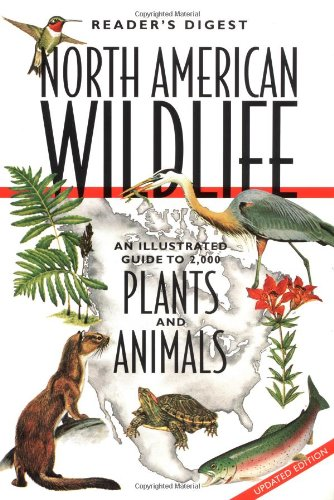 North American Wildlife An Illustrated Guide to 2,000 Plants and Animals Revised edition cover