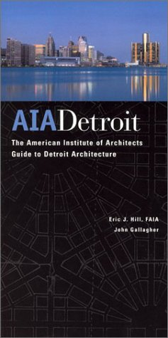 AIA Detroit The American Institute of Architects Guide to Detroit Architecture  2003 edition cover