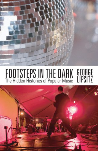 Footsteps in the Dark The Hidden Histories of Popular Music  2007 edition cover