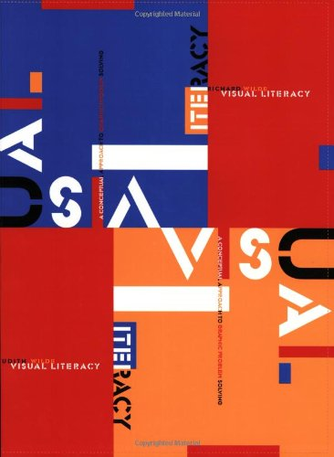 Visual Literacy A Conceptual Approach to Graphic Problem Solving  2000 edition cover
