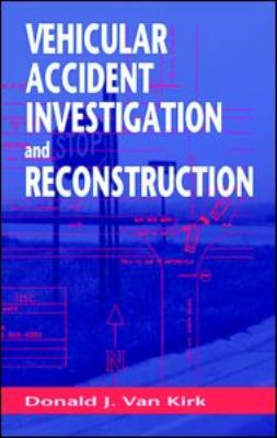 Vehicular Accident Investigation and Reconstruction   2001 edition cover