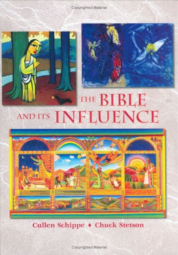 Bible and Its Influence 1st 2006 edition cover