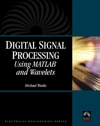 Digital Signal Processing Using Matlab and Wavelets  2007 9780977858200 Front Cover