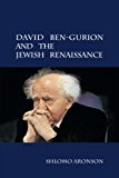 David Ben-Gurion and the Jewish Renaissance   2014 9781107425200 Front Cover