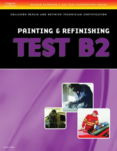 ASE Test Preparation Collision Repair and Refinish Series (B2-B6)  3rd 2007 (Revised) 9781401851200 Front Cover