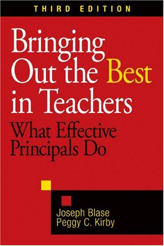 Bringing Out the Best in Teachers What Effective Principals Do 3rd 2009 edition cover