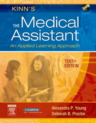 Kinn's the Medical Assistant An Applied Learning Approach 10th 2007 (Revised) edition cover