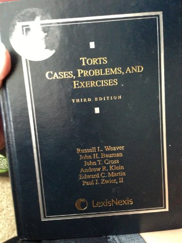 Torts : Cases, Problems, and Exercises  2009 edition cover
