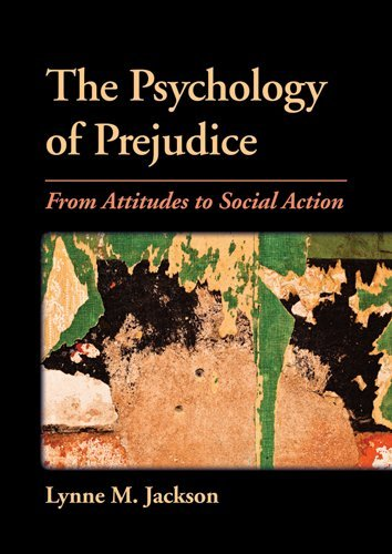 Psychology of Prejudice From Attitudes to Social Action  2011 edition cover