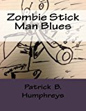 Zombie Stick Man Blues  N/A 9781483961200 Front Cover