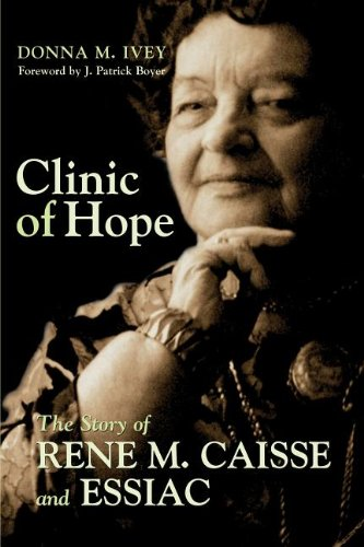 Clinic of Hope The Story of Rene Caisse and Essiac  2004 9781550025200 Front Cover