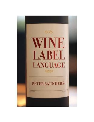 Wine Label Language   2004 9781552977200 Front Cover