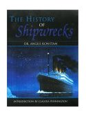 History of Shipwrecks  N/A 9781585746200 Front Cover