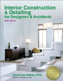 Interior Construction and Detailing for Designers and Architects  6th 2013 edition cover